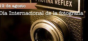 Feliz Dia Mundial del Fotografo