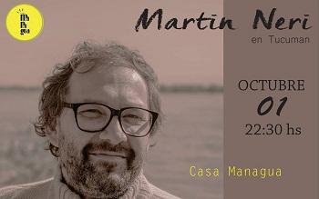Martin Neri y una noche de buena musica en Casa Mangua