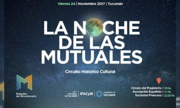 La Noche de las Mutuales: Un recorrido histórico y cultural