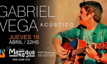 Esta noche Gabriel Vega en acústico