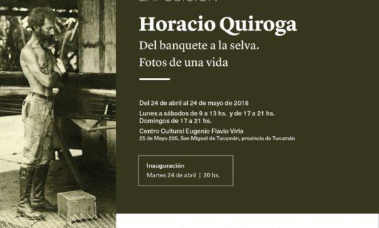 Dos muestras imperdibles en homenaje a Horacio Quiroga